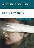 Elsa Osorio: A veinte años Luz.