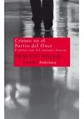 Ernesto Mallo. Crimen en el Barrio del Once: el primer caso del comisario Lascano