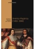 Guillermo Céspedes del Castillo: América hispánica (1492-1898).