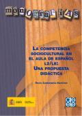 Rocío Santamaría Martínez: La competencia sociocultural en el aula de español L2/LE: una propuesta didáctica.